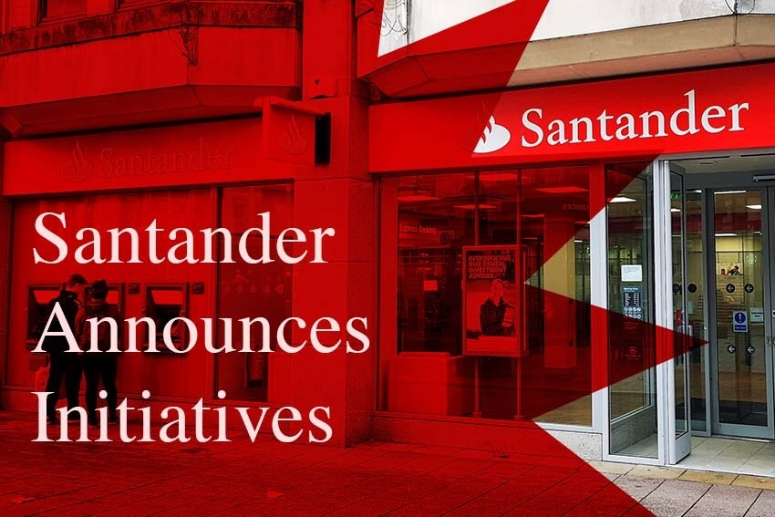 Santander Announces Initiatives