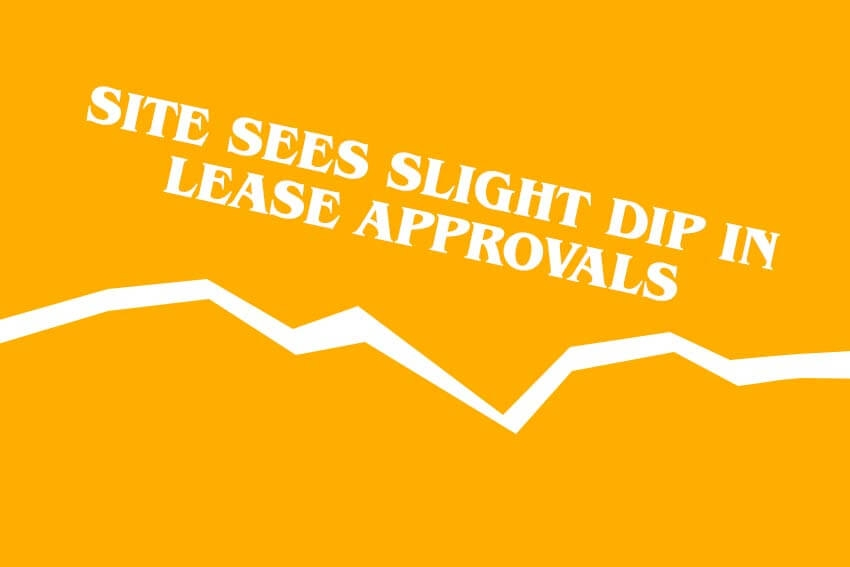 Site Sees Slight Dip in Lease Approvals