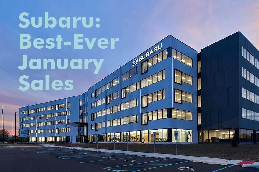 Subaru: Best-Ever January Sales