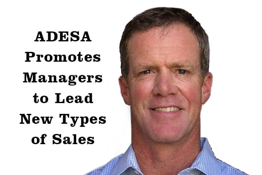 ADESA Promotes Managers to Lead New Types of Sales