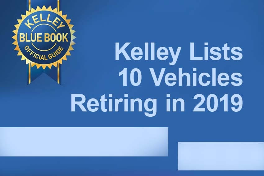 Kelley Lists 10 Vehicles Retiring in 2019