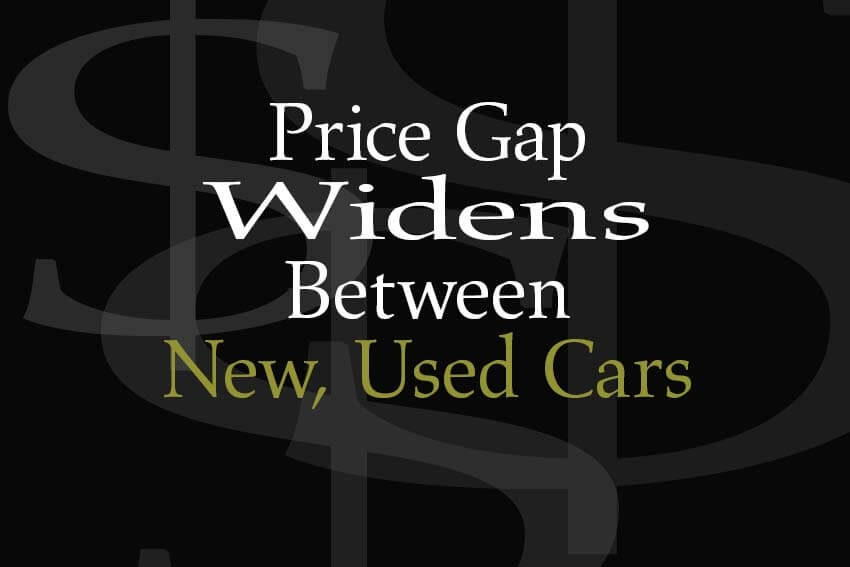 Price Gap Widens Between New, Used Cars