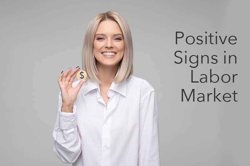 Positive Signs in Labor Market