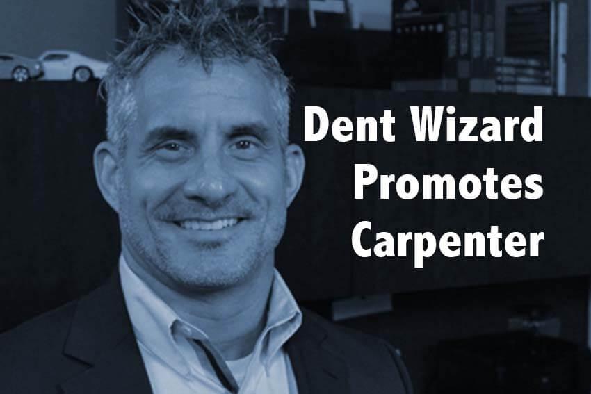 Dent Wizard Promotes Carpenter