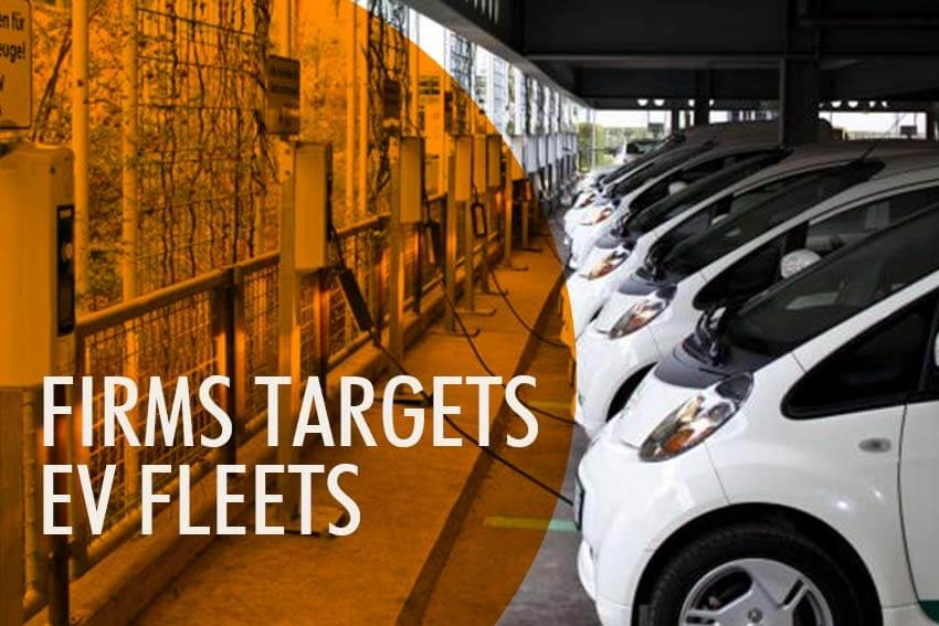 Firms Targets EV Fleets