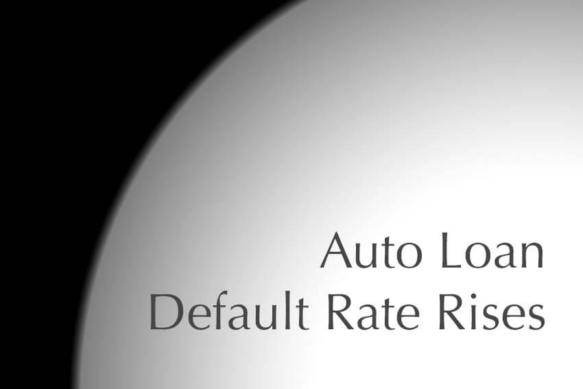 Auto Loan Default Rate Rises