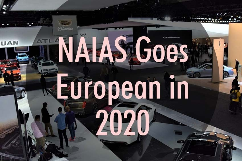 NAIAS Goes European in 2020