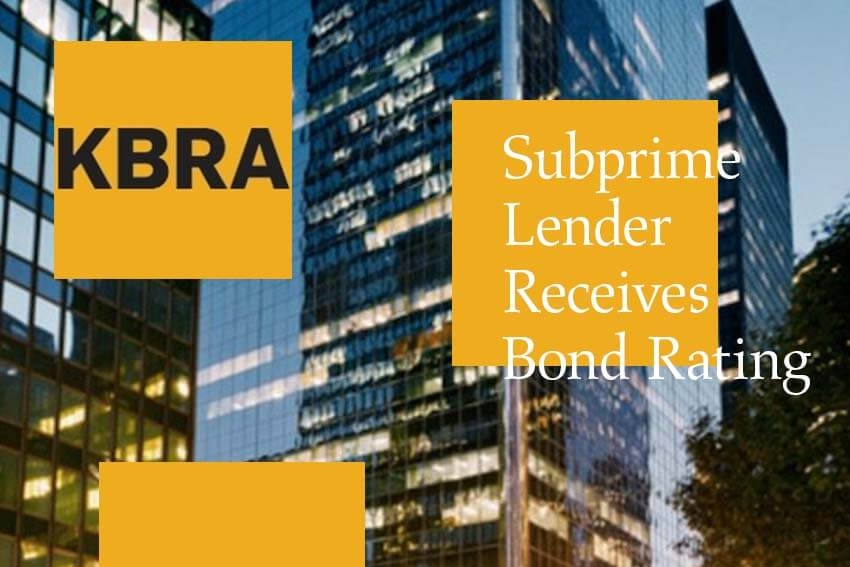 Subprime Lender Receives Bond Rating