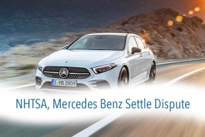 NHTSA, Mercedes Benz Settle Dispute