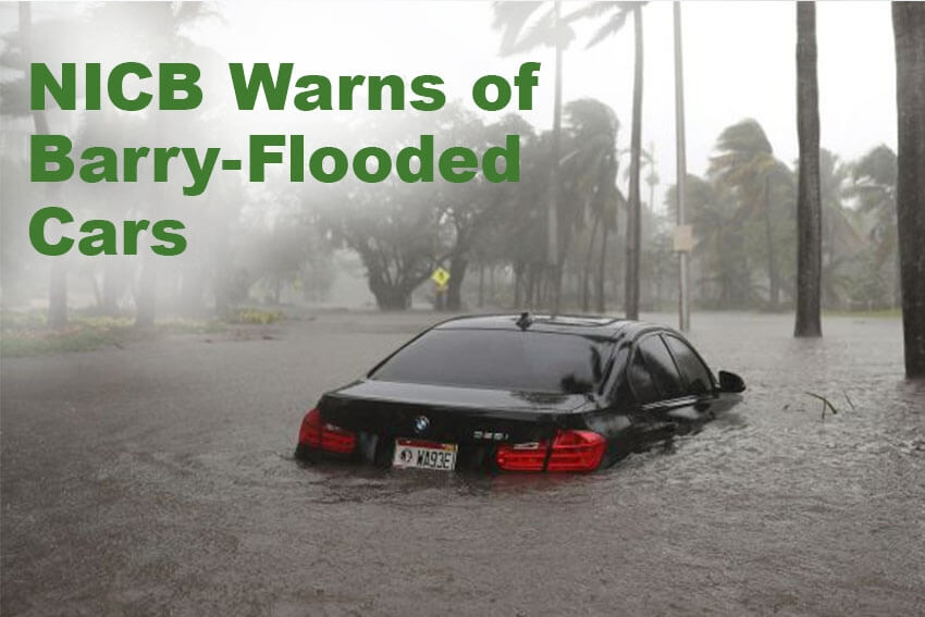 NICB Warns of Barry-Flooded Cars