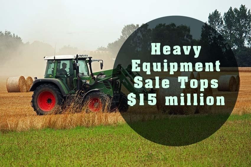 Heavy Equipment Sale Tops $15 million