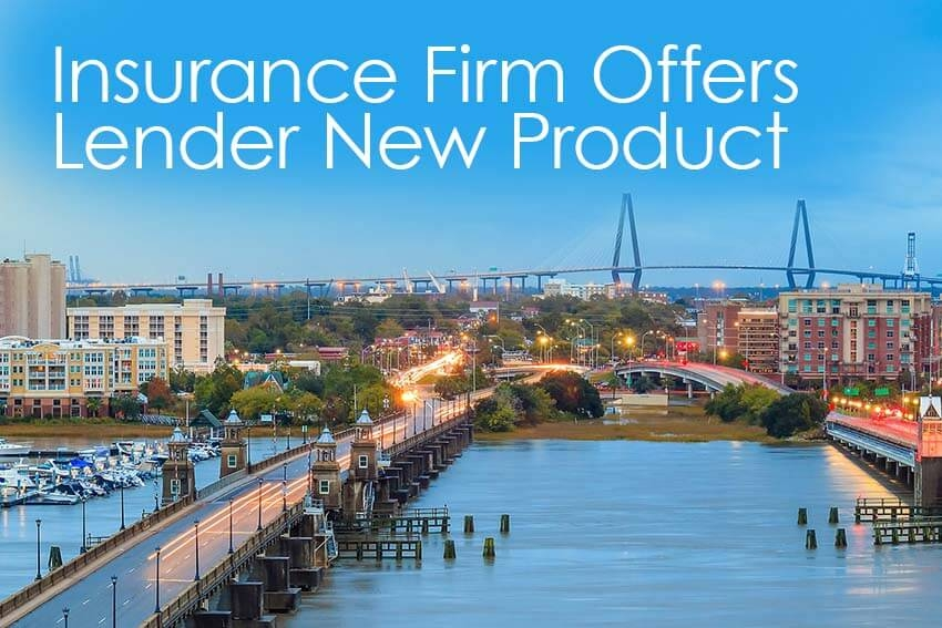 Insurance Firm Offers Lender New Product