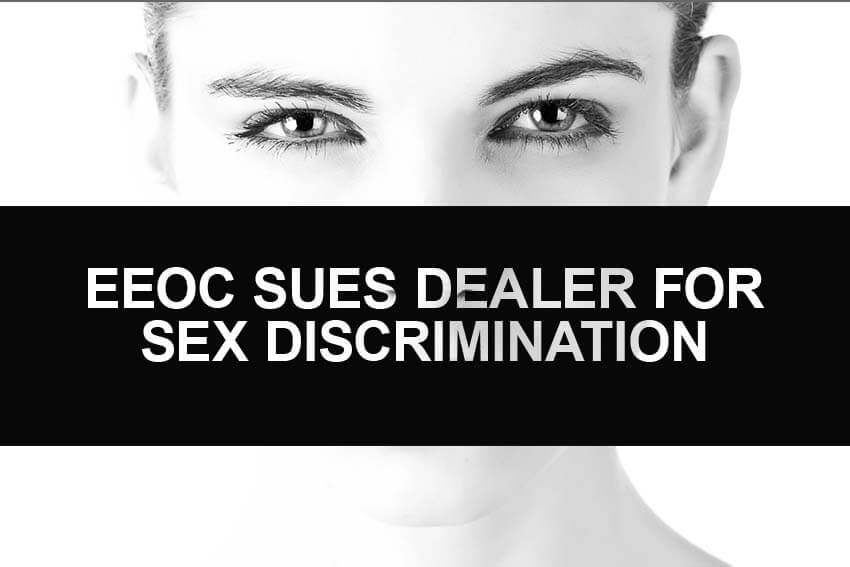 EEOC Sues Dealer for Sex Discrimination