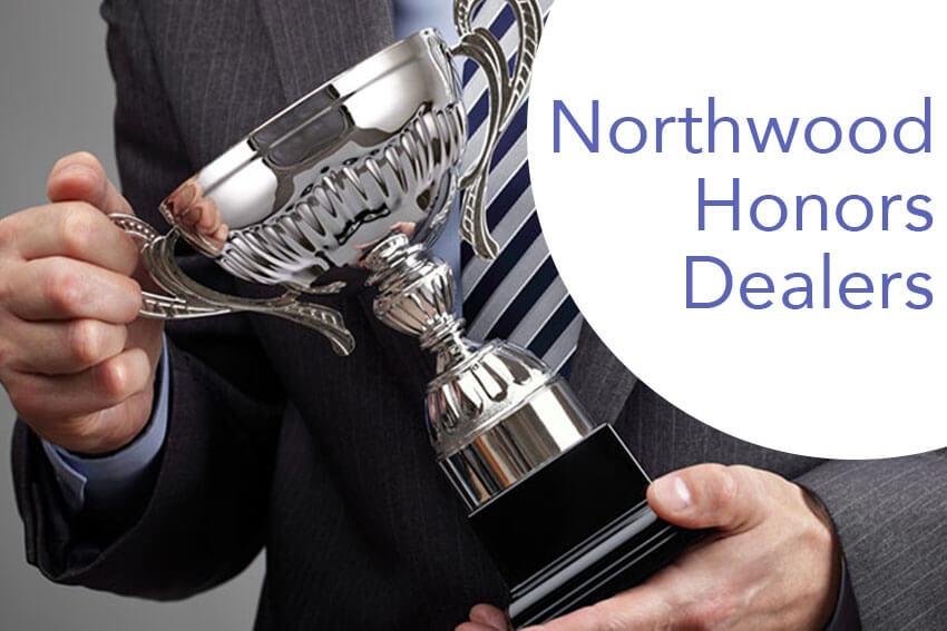 Northwood Honors Dealers