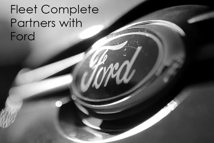 Fleet Complete Partners with Ford