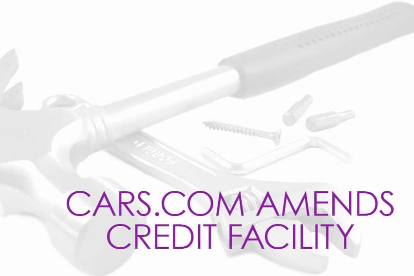 Cars.com Amends Credit Facility