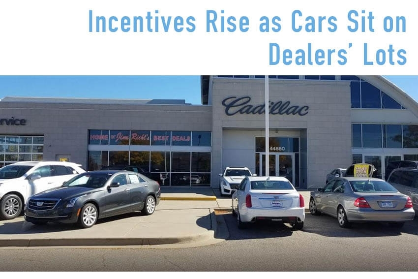 Incentives Rise as Cars Sit on Dealers' Lots