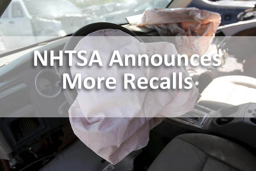 NHTSA Announces More Recalls