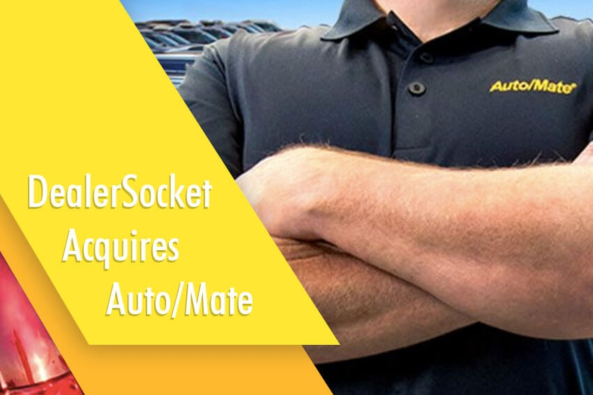 DealerSocket Acquires Auto/Mate