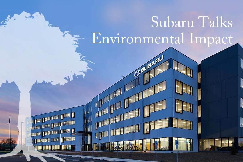 Subaru Talks Environmental Impact