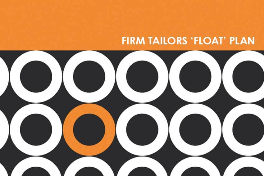 Firm Tailors 'Float' Plan