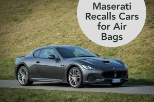 Maserati Recalls Cars for Air Bags