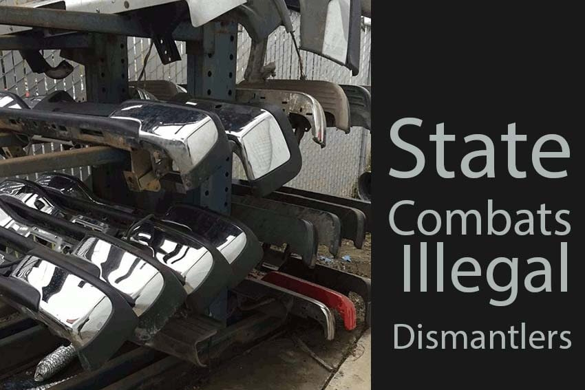 State Combats Illegal Dismantlers