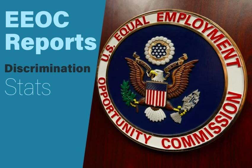 EEOC Reports Discrimination Stats