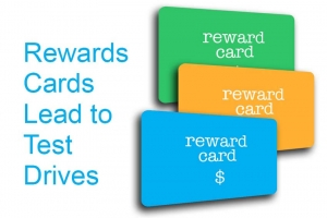 Rewards Cards Lead to Test Drives