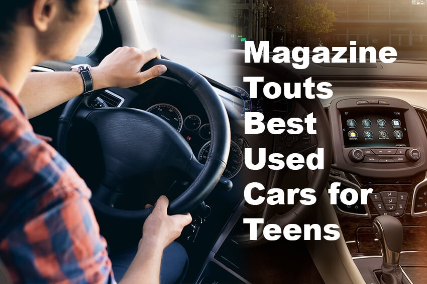Magazine Touts Best Used Cars for Teens