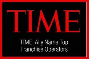 TIME, Ally Name Top Franchise Operators