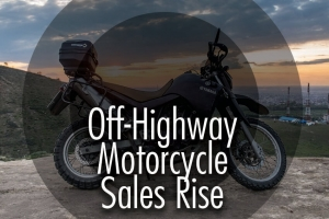 Off-Highway Motorcycle Sales Rise
