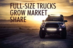 Full-Size Trucks Grow Market Share
