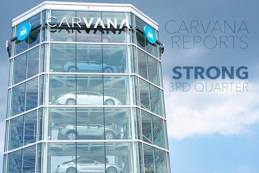 Carvana Reports Strong 3rd Quarter