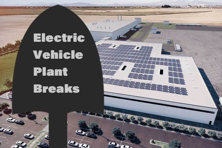 Electric Vehicle Plant Breaks Ground